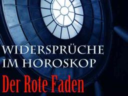 Webinar: Widersprüche im Horoskop - Der Rote Faden