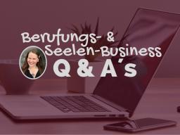 Webinar: Berufungs- & Seelen-Business Q & A´s mit Heidi Marie Wellmann
