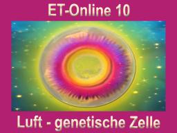 Webinar: ET-Online 10 Luft  - genetische Zellebene