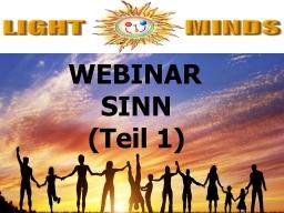 Webinar: Kurs in Positiv Leben - Sinn (Teil 1): Rezept zum Erkennen von Belanglosigkeiten