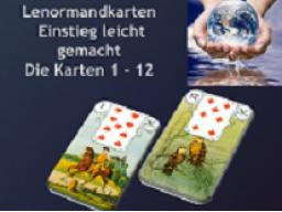 Webinar: Lenormandkarten - Einstieg leicht gemacht - Karten 1 - 12