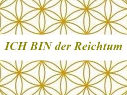 Webinar: ICH BIN der Reichtum