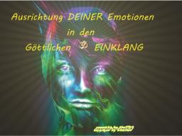 Webinar: Ausrichtung DEINER Emotionen in den Göttlichen EINKLANG
