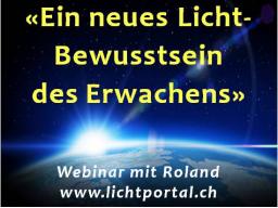 Webinar: Ein Neues Licht-Bewusstsein