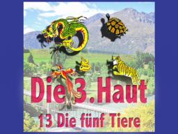 Webinar: Die Dritte Haut 13 Die fünf Tiere
