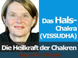 Webinar: Die Heilkraft der Chakren - das HALS-Chakra