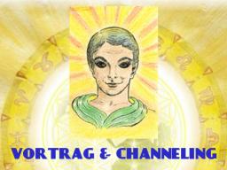 """Webinar: VORTRAG & CHANNELING """"DIE HOHE KUNST DES CHANNELNS"""""""