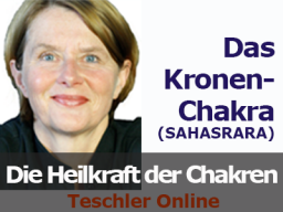 Webinar: Die Heilkraft der Chakren - Das Kronen-Chakra