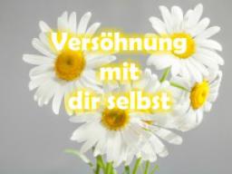 Webinar: Versöhnung mit dir selbst
