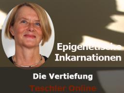 Webinar: Wie man erbliche Belastungen lösen kann - epigenetische Inkarnationen, die Vertiefung