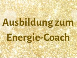 Webinar: Ausbildung und Einweihung zum Energie-Coach
