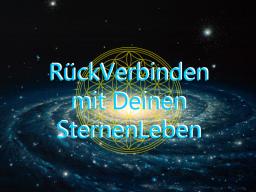 Webinar: Intensiv Training -Mit Frequenzen unserer SternenLeben RückVerbinden