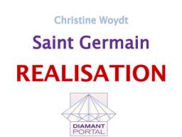 Webinar: Saint Germain: Realisation 1