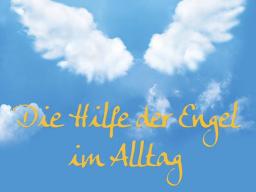 Webinar: Die Hilfe der Engel im Alltag
