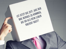Webinar: Out of the Box - Raus aus deiner Box