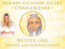 Webinar: Strahlen- und Engellehre | MEISTER LING