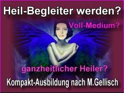 Webinar: medialer Heil-Begleiter werden -25- nach M.Gellisch