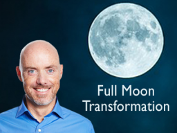Webinar: Full Moon Transformation / Vollmond-Transformation