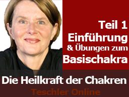 Webinar: Die Heilkraft der Chakren - Seminar mit Selbsterfahrung - Einführung  Das Basischakra