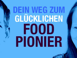 Webinar: HERZENSDIALOG: Dein Weg zum glücklichen Food Pionier!