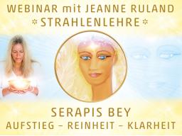 Webinar: Strahlen- und Engellehre | SERAPIS BEY