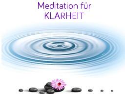 Webinar: Meditation für Klarheit