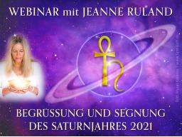 Webinar: Begrüßung und Segnung des Saturnjahres 2021