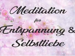 Webinar: ☼MEDITATION☼ für mehr ENTSPANNUNG und SELBSTLIEBE