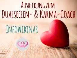 Webinar: Infowebinar Ausbildung zum Dualseelen- & Karma-Coach