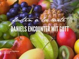 Webinar: PROPHETISCHES DANIEL-FASTEN, BASIEREND AUF DEN BIBEL-HEILUNGS-CODES