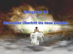 Webinar: Energy Bar 2.0 - Bewusster Übertritt ins neue Zeitalter
