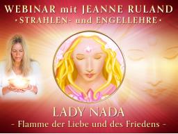 Webinar: LADY NADA * Strahlen- und Engellehre