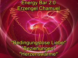 Webinar: Energy Bar 2.0 - Erzengel Chamuel