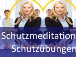 Webinar: Schutzmeditationen und Schutzübungen