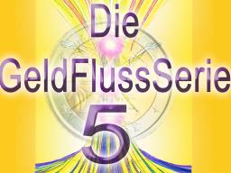 Webinar: GeldFluss 5 Das offene Bewusstsein