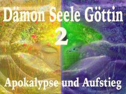 Webinar: DSG 02 Apokalypse und Aufstieg