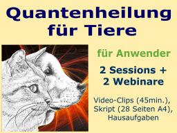 Webinar: Quantenheilung für Tiere - für ANWENDER