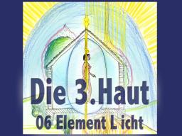 Webinar: Dritte Haut 06 Element Licht
