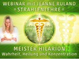 Webinar: Strahlen- und Engellehre   MEISTER HILARION