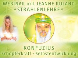 Webinar: Strahlen- und Engellehre | Konfuzius