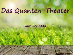 Webinar: Das Quanten-Theater