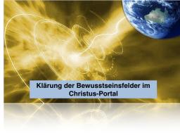 Webinar: Klärung Deiner Bewusstseinsfelder im Christus-Portal