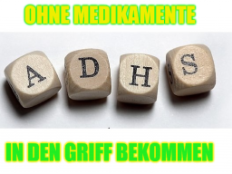 Webinar: ADHS - Ritalin Alternativen
