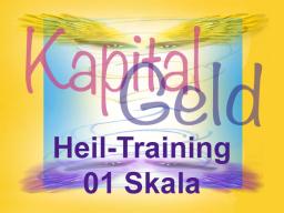 Webinar: Kapital-Geld-Heiltraining 01 Skala