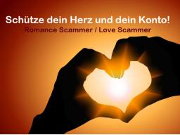 Webinar: Achtung! Was ist ein Romance / Love Scammer? Die neue Gefahr für Frauen!