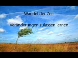 Webinar: Wandel der Zeit - Veränderungen zulassen lernen