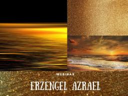 Webinar: Erzengel Azrael