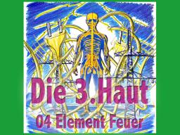 Webinar: Die Dritte Haut 04 Element Feuer