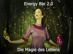 Webinar: Energy Bar 2.0 - Die Magie des Lebens