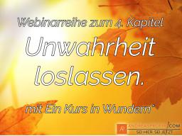 """Webinar: Tägl. Morgens """"Unwahrheit loslassen."""" Frischer Start in den Tag mit dem Kurs."""